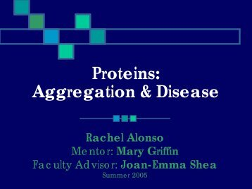 Proteins: Aggregation & Disease