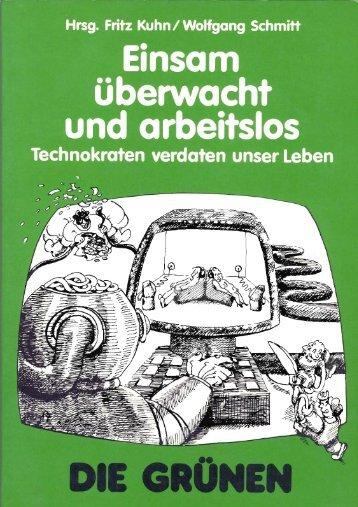 Kuhn - Einsam, uberwacht und arbeitslos