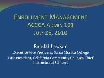ENROLLMENT MANAGEMENT ACCCA ADMIN 101 July 23, 2007