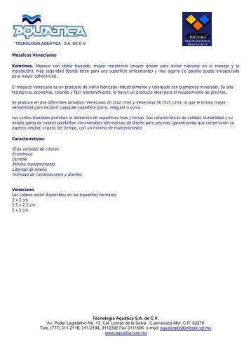 Tecnología Aquática S.A. de C.V. Av. Poder Legislativo No. 13, Col ...