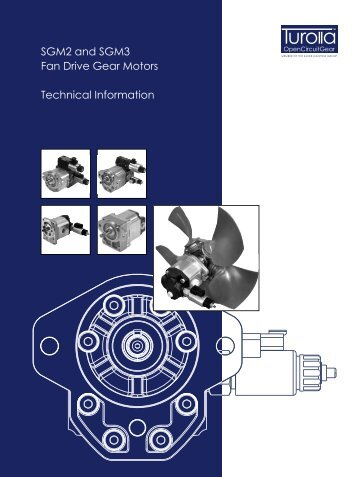 SGM2 and SGM3 Fan Drive Gear Motors Technical ... - Sauer-Danfoss