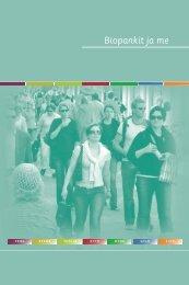 Biopankit ja me 2008 - Biotekniikan neuvottelukunta