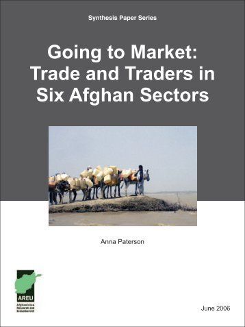 Going to Market Trade and Traders in Six Afghan Sectors.pdf