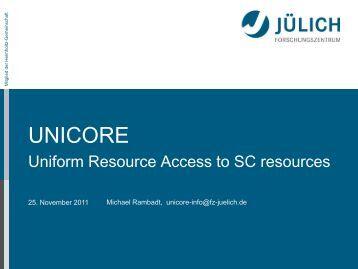 UNICORE - Introduction - LinkSCEEM