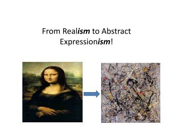 From Realism to Abstract Expressionism! [Compatibility Mode]