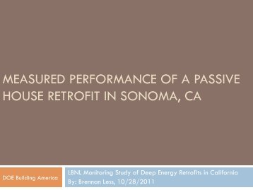 Measured performance of the certified PH retrofit in - Passive House ...