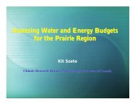 Assessing Water and Energy Budgets for the Prairie Region