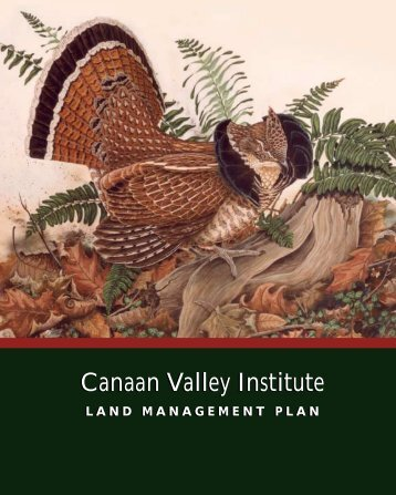 land management plan - Canaan Valley Institute