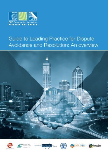 Guide to Leading Practice for Dispute Avoidance and Resolution: An ...