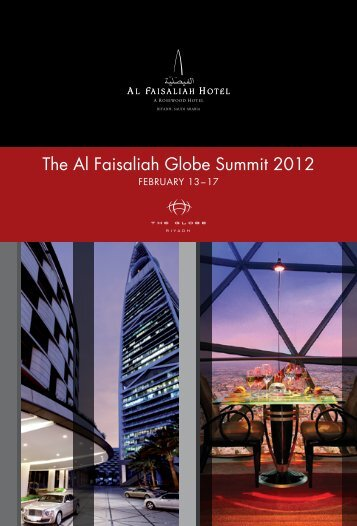The Al Faisaliah Globe Summit 2012 - Rosewood Hotels & Resorts