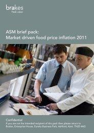 ASM brief pack: Market driven food price inflation 2011 - Brakes
