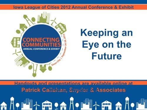 Keeping an Eye on the Future - Iowa League of Cities