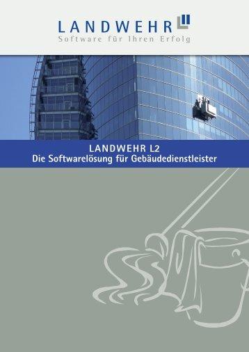 LANDWEHR L2 Die Softwarelösung für Gebäudedienstleister