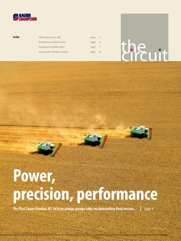 the circuit Power, precision, performance - Sauer-Danfoss