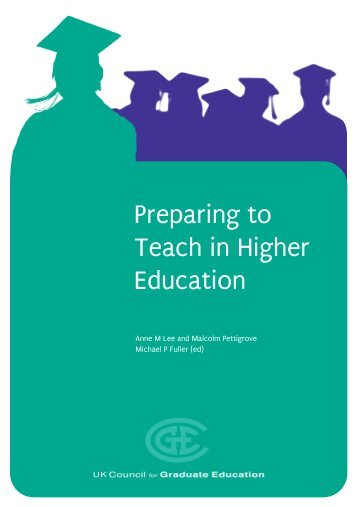 Preparing to Teach in Higher Education - University of Leicester