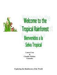 Exploring the Rainforests of the World Laura Cruz & Claudia Molina ...