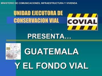 GUATEMALA Y EL FONDO VIAL - Zietlow