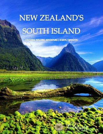 NEW ZEALAND'S SOUTH ISLAND Cultural ... - Classic Journeys