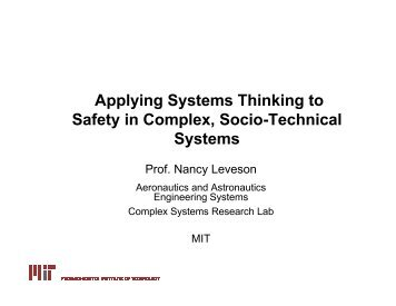 Applying Systems Thinking to Safety in Complex, Socio ... - MIT SDM