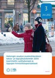 Helsingin seudun joukkoliikenteen taksa- ja lippujärjestelmän ... - HSL
