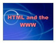 HTML and the WWW