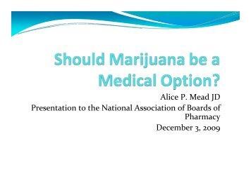 Should Marijuana be a Medical Option? - National Association of ...
