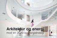 Arkitektur og energi: mod en 2020 ... - Erhvervsstyrelsen