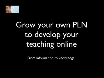 Grow your own PLN to develop your teaching online - Technogogy