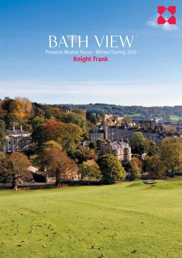 Bath View Winter/ Spring 2012 - Knight Frank