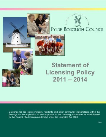 Statement of Licensing Policy 2011 – 2014 - Fylde Borough Council