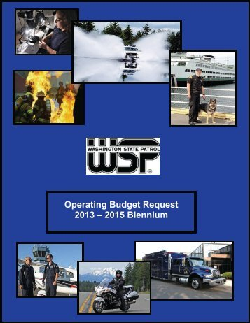 Operating Budget Request 2013 - Washington State Patrol - Access ...
