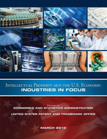 Intellectual Property and the U.S. Economy - United States Patent ...