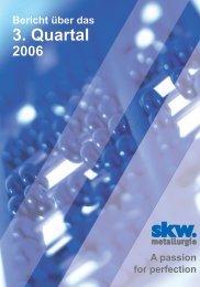 Bericht über das 3. Quartal 2006 - SKW Stahl-Metallurgie Holding AG
