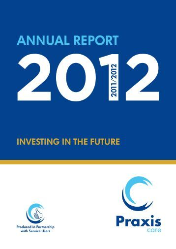 2012 Annual Report - Praxis Care
