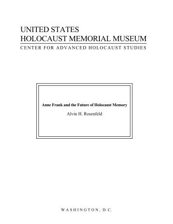 Anne Frank and the Future of Holocaust Memory - United States ...
