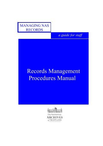 records management manual - National Archives of Scotland