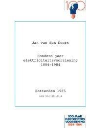 Jan van den Noort, Honderd jaar elektriciteitsvoorziening 1884-1984