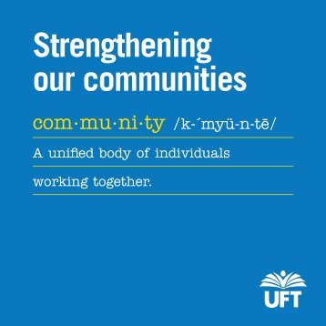 Strengthening our Communities - United Federation of Teachers
