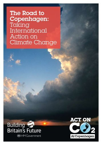 The Road to Copenhagen: Taking International Action on Climate ...
