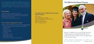 Download the Bequest brochure - Central Queensland University