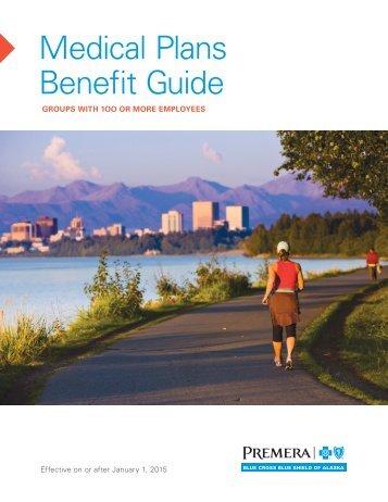 Medical Plans Benefit Guide - Premera Blue Cross