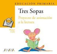 Plan Lector Tres Sopas - Anaya Infantil y Juvenil