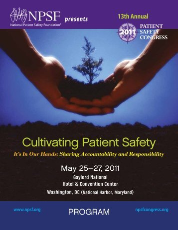 Cultivating Patient Safety - NPSF Patient Safety Congress