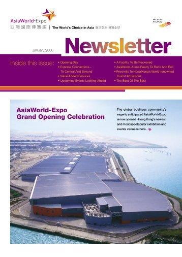 Inside this issue: AsiaWorld-Expo Grand Opening Celebration