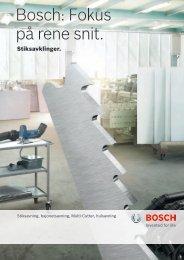Bosch: Fokus på rene snit.
