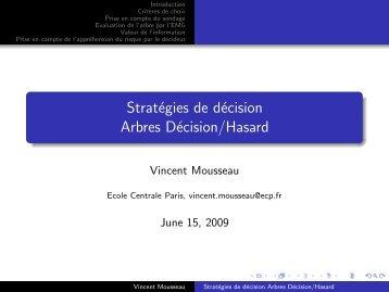 Stratégies de décision Arbres Décision/Hasard - Ecole Centrale Paris