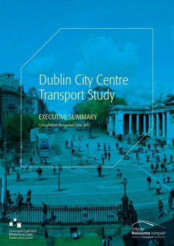 Executive Summary - Dublin City Centre Transport Study
