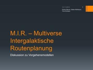 M.I.R. - Diskussion Vorgehensmodelle