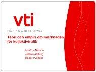 Jan-Eric Nilsson, VTI - Trafikanalys
