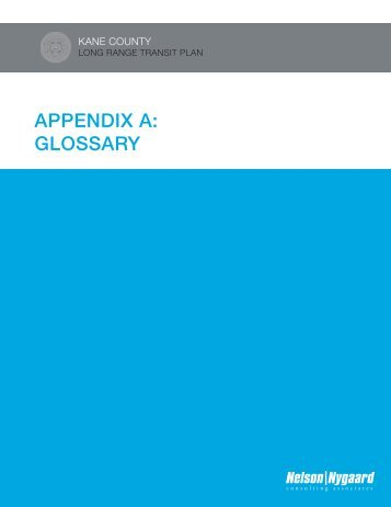 appendix a: glossary - Kane County Department of Transportation